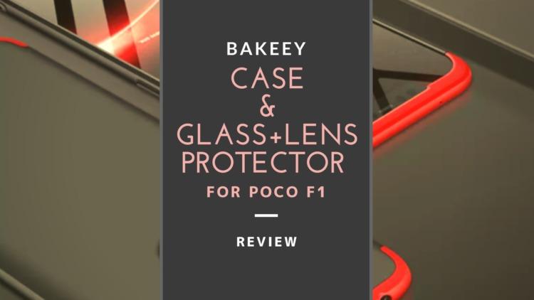 Bakeey POCOPHONE F1用ハードPC保護ケース レビュー|強化ガラスフィルム&レンズプロテクト同梱オールインワンセット